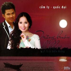 Cẩm Ly & Quốc Đại – Trăng Buồn Dạ Khúc (Tình Khúc Trần Hoàng) – 2013 – iTunes AAC M4A – Album