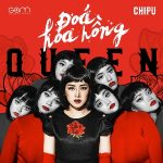 Chi Pu – Đóa Hoa Hồng (Queen) – iTunes AAC M4A – Single