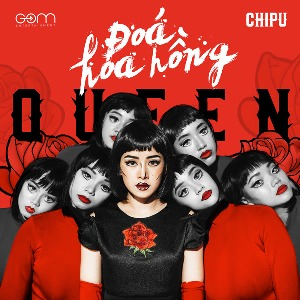 Chi Pu – Đóa Hoa Hồng (Queen) – iTunes AAC M4A – Single