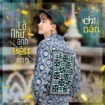 Chi Dân – Lỡ Như Anh Yêu Em? – iTunes AAC M4A – Single
