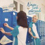 """Đức Phúc – Nam Sinh Nữ Sinh (Nhạc Phim """"Em Gái Mưa"""") – iTunes AAC M4A – Single"""