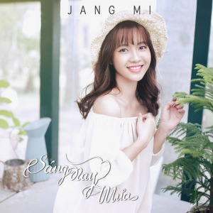 Jang Mi – Sáng Nay Mưa – iTunes AAC M4A – Single