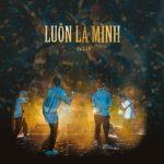 Da LAB – Luôn Là Mình – iTunes AAC M4A – Single