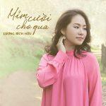 Lương Bích Hữu – Mỉm Cười Cho Qua – iTunes AAC M4A – Single