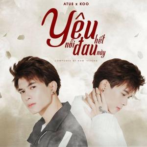 Anh Tú – Yêu Hết Nỗi Đau Này (feat. Koo) – iTunes AAC M4A – Single