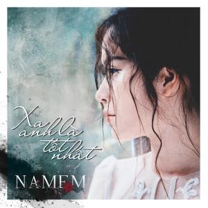 Nam Em – Xa Anh Là Tốt Nhất – iTunes AAC M4A – Single