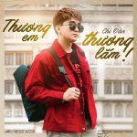 Chi Dân – Thương Em Thương Lắm – iTunes AAC M4A – Single