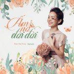 Đoàn Thuý Trang – Ấm No Đời Đời (feat. BigDaddy) – iTunes AAC M4A – Single