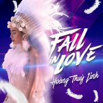 Hoàng Thuỳ Linh – Fall In Love (feat. Kimmese) – iTunes AAC M4A – Single