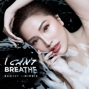 Bảo Thy x Nimbia – I Can't Breathe – iTunes AAC M4A – Single