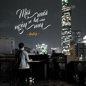 Andiez – Mãi Mãi Sẽ Hết Vào Ngày Mai – iTunes AAC M4A – Single