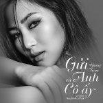 Hương Tràm – Gửi Anh và Cô Ấy – iTunes AAC M4A – Single