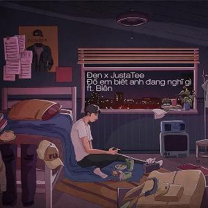 JustaTee x Đen – Đố Em Biết Anh Đang Nghĩ Gì (feat. Biên) – iTunes AAC M4A – Single