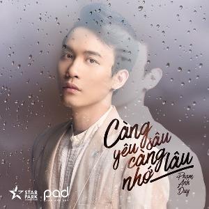 Phạm Anh Duy – Càng Yêu Sâu Càng Nhớ Lâu – iTunes AAC M4A – Single
