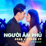 Osad x Khánh Vy – Người Âm Phủ (EDM Version) – iTunes AAC M4A – Single
