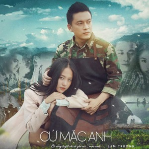 Lam Trường – Cứ Mặc Anh – iTunes AAC M4A – Single