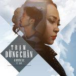 Kimmese x Đen – Trạm Dừng Chân – iTunes AAC M4A – Single