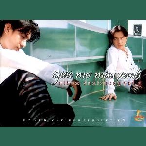 Đan Trường – Giấc Mơ Màu Xanh – 2003 – iTunes AAC M4A – Album