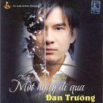 Đan Trường – Một Ngày Đi Qua (The Best Of Lê Quang) – 2007 – iTunes AAC M4A – Album