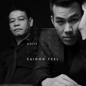 Hồ Trung Dũng – Saigon Feel – 2018 – iTunes AAC M4A – Album