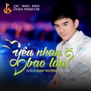Đan Trường – Yêu Nhau Bao Lâu? – 2016 – iTunes AAC M4A – Album