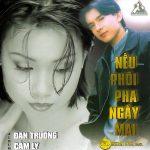 Đan Trường & Cẩm Ly – Nếu Phôi Pha Ngày Mai – 1999 – iTunes AAC M4A – Album