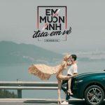 Hồ Ngọc Hà – Em Muốn Anh Đưa Em Về – iTunes AAC M4A – Single