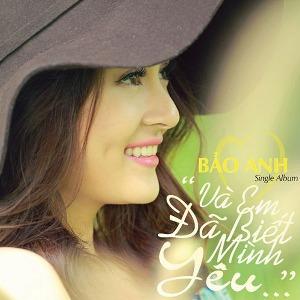 Bảo Anh – Và Em Đã Biết Mình Yêu – 2012 – iTunes AAC M4A – Single
