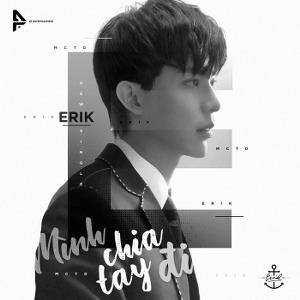 ERIK – Mình Chia Tay Đi – iTunes AAC M4A – Single