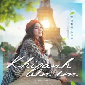 Sara Lưu – Khi Anh Bên Em – iTunes AAC M4A – Single