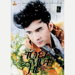 Đan Trường – Tuyết Mùa Hè – 2011 – iTunes AAC M4A – Album
