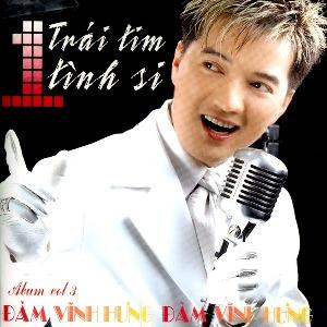 Đàm Vĩnh Hưng – 1 Trái Tim Tình Si – 2002 – iTunes AAC M4A – Album