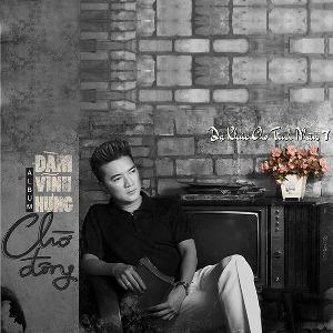 Đàm Vĩnh Hưng – Dạ Khúc Cho Tình Nhân 7: Chờ Đông – 2013 – iTunes AAC M4A – Album