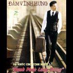 Đàm Vĩnh Hưng – Dạ Khúc Cho Tình Nhân 1: Hạnh Phúc Lang Thang – 2007 – iTunes AAC M4A – Album