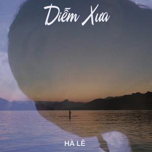 Hà Lê – Diễm Xưa – iTunes AAC M4A – Single