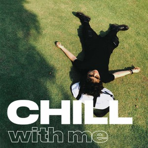 Tiên Tiên – Chill With Me – 2018 – iTunes Plus AAC M4A – Album