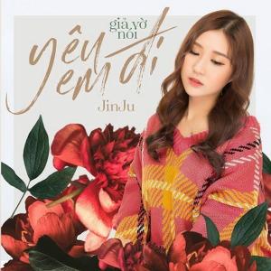 Jin Ju – Giả Vờ Nói Yêu Em Đi – iTunes AAC M4A – Single
