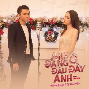 Hương Giang Idol & Lê Minh Hiếu – Anh Đang Ở Đâu Đấy Anh (New Version) – iTunes AAC M4A – Single