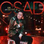 Osad – Em Có Thể (feat. VRT) – iTunes AAC M4A – Single