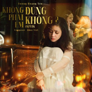 Dương Hoàng Yến – Không Phải Em Đúng Không? – iTunes AAC M4A – Single