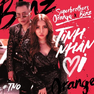 Superbrothers x Orange x Binz – Tình Nhân Ơi! – iTunes AAC M4A – Single