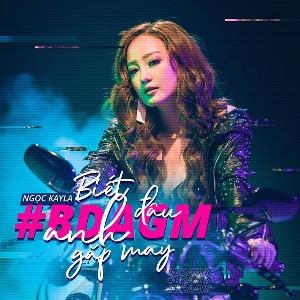 Ngọc Kayla – Biết Đâu Anh Gặp May (feat. Yanbi) – iTunes AAC M4A – Single