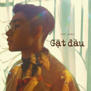 Jun Phạm – Gật Đầu – iTunes AAC M4A – Single