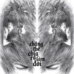 Lê Cát Trọng Lý – Chẳng Thể Chia Ra Làm Đôi – 2018 – iTunes AAC M4A – Album