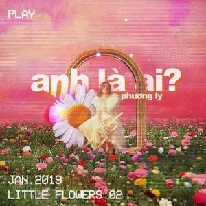 Phương Ly – Anh Là Ai? – iTunes AAC M4A – Single