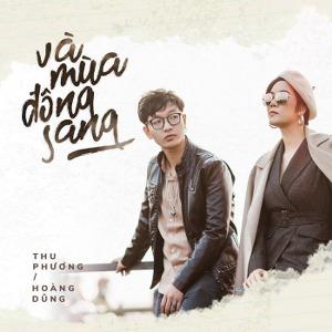 Hoàng Dũng x Thu Phương – Và Mùa Đông Sang – iTunes AAC M4A – Single