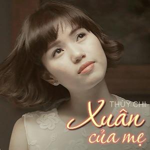 Thuỳ Chi – Xuân Của Mẹ – iTunes AAC M4A – Single