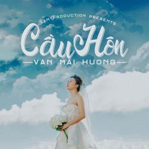 Văn Mai Hương – Cầu Hôn – iTunes AAC M4A – Single