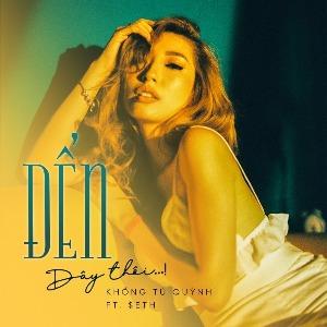 Khổng Tú Quỳnh – Đến Đây Thôi (feat. Seth) – iTunes AAC M4A – Single