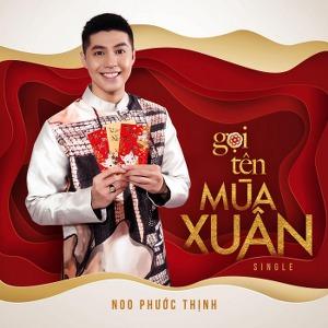 Noo Phước Thịnh – Gọi Tên Mùa Xuân – iTunes AAC M4A – Single